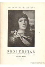 A Régi Képtár ismeretterjesztő katalógusa - szövegrész - Régikönyvek