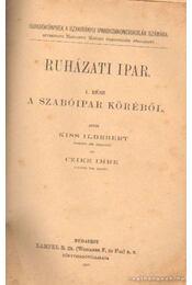 Ruházati ipar I. rész - A szabóipar köréből - Kiss Ildebert-Czike Imre - Régikönyvek