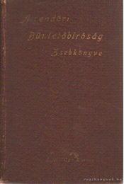 Büntetőbiróság zsebkönyve - Edvi Illés Károly dr. - Régikönyvek