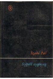 Szépülő szegénység - Szabó Pál - Régikönyvek