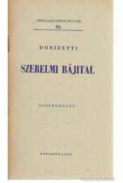 Szerelmi bájital - Donizetti - Régikönyvek