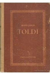 Toldi - Toldi szerelme - Toldi estéje - Arany János - Régikönyvek