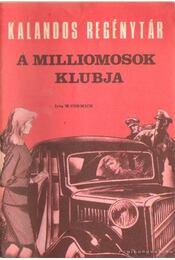 A milliomosok klubja - Cormick, W. - Régikönyvek