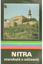 Nitra starobylá a súcasná - Régikönyvek
