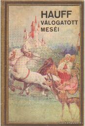 Hauff válogatott meséi - Hauff - Régikönyvek