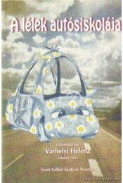 A lélek autóiskolája - Várhelyi Heléna - Régikönyvek