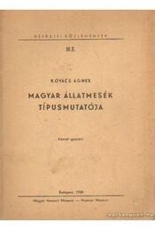 Magyar állatmesék típusmutatója - Kovács Ágnes - Régikönyvek