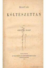 Magyar költészettan - Greguss  Ágoston - Régikönyvek