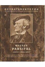 Parsifal - Wagner Richárd - Régikönyvek