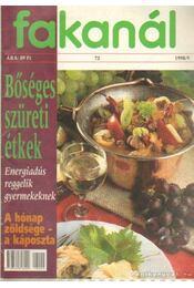 Fakanál 1998/9. - bőséges szüreti étkek - Kériné Serly Anna - Régikönyvek