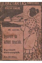 Gyúrott és kifőtt tészták (mini) - Kürthy Emilné (szerk.) - Régikönyvek