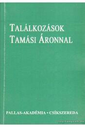Találkozások Tamási Áronnal - Bán Péter - Régikönyvek