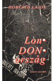 LonDONország - Horváth Lajos - Régikönyvek