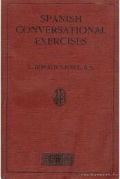Spanish conversational exercises - Nisbet, E. Donald - Régikönyvek