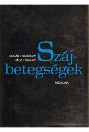 Szájsebészet - Dr. Skaloud Ferenc, Dr. Varga István, Dr. Berényi Béla, Balogh Károly dr. - Régikönyvek