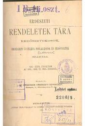 Erdészeti rendeletek tára 1908, 1909, 1910, 1912 - Régikönyvek