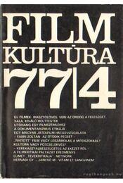 Filmkultúra 77/4 - Több szerző - Régikönyvek