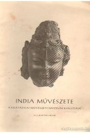India művészete - Baktay Ervin - Régikönyvek