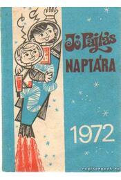 Jó Pajtás naptára 1972. - Farkas László - Régikönyvek