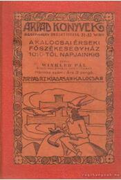 A kalocsai érseki főszékesegyház 1010-től napjainkig - Winkler Pál - Régikönyvek