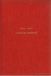 Vándorlegények - Babay József - Régikönyvek