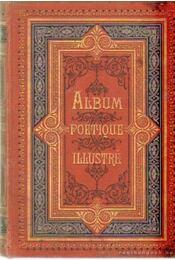 Album poétique illustré - d'Oradour, Bellot - Régikönyvek