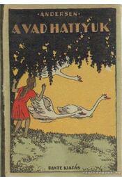 A vad hattyúk - Andersen - Régikönyvek