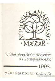 A közművelődési törvény és a népfőiskolák 1998. - Bordás István- Sz. Tóth János - Régikönyvek