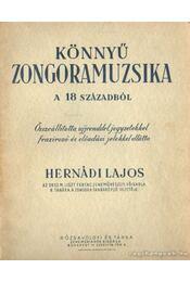 Könnyű zongoramuzsika a 18. századból - Hernádi Lajos - Régikönyvek
