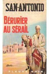 San-Antonio - Bérurier au sérail - Régikönyvek