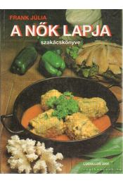 A Nők Lapja szakácskönyve - Frank Júlia - Régikönyvek