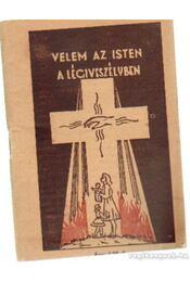 Velem az Isten a légiveszélyben - Ignácz László dr. - Régikönyvek