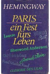 Paris ein Fest fürs Leben - Hemingway, Ernest - Régikönyvek