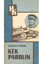 A kék parolin - Szilvási Ferenc - Régikönyvek