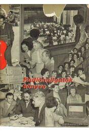 Rádióhallgatók könyve - Lévai Béla - Régikönyvek