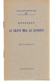 Az arany meg az asszony - Kenessey Gyula - Régikönyvek