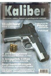 Kaliber 2002. fedruár 5. évf. 2. szám (46) - Vass Gábor - Régikönyvek