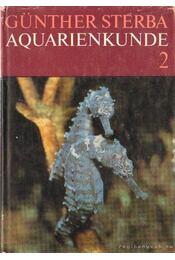 Aquarienkunde Band 2 - Streba, Günther - Régikönyvek