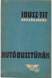 Autóbusztúrák - Lukács Béla - Régikönyvek