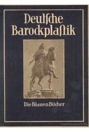 Deutsche Barockplastik - Pinder, Wilhelm - Régikönyvek