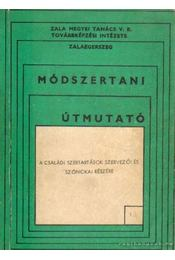Módszertani útmunató 1. a családi szertartások szervezői és szónokai részére - Varga Borbála - Régikönyvek