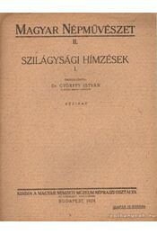 Szilágysági hímzések I. - Dr. Győrffy István - Régikönyvek