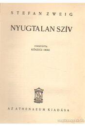 Nyugtalan szív - Zweig, Stefan - Régikönyvek