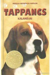 Tappancs kalandjai - Naylor, Phyllis Reynolds - Régikönyvek