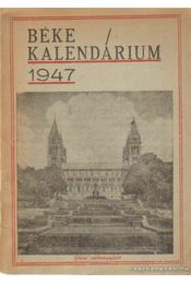 Béke Kalendárium 1947. - Verenke Miklós - Régikönyvek