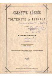 Csesztve község története és leirása - Kálnay Nándor - Régikönyvek