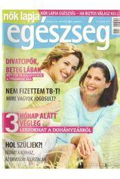 Nők Lapja egészség 2007/2 - Dezslik Magdolna - Régikönyvek