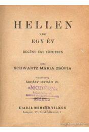 Hellen vagy egy év - Schwartz Mária Zsófia - Régikönyvek