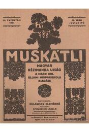 Muskátli 1934. július 10. szám - Zulawsky Elemérné - Régikönyvek