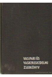 Vasipari és vaskereskedelmi zsebkönyv - Rohács Lajos - Régikönyvek